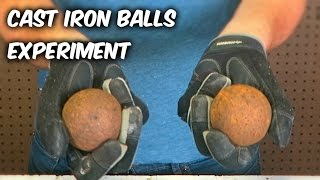 What'll Happen if You Smash Cast Iron Balls on Each Other?