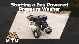 How to Start a Gas Pressure Washer Mi-T-M - 2018