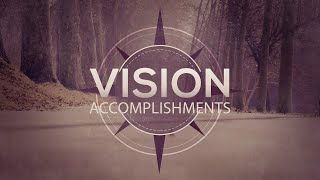 Vision Accomplishments