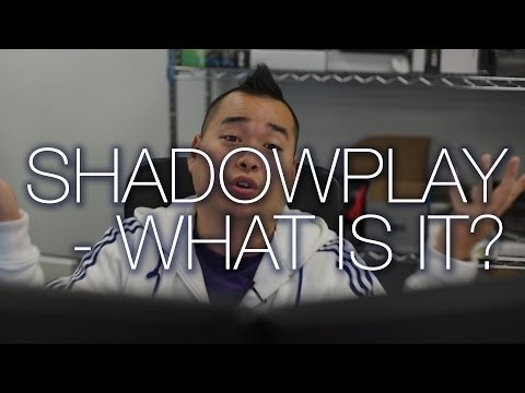 Shadowplay issues :: Hardware and Operating Systems