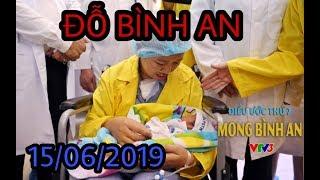 Điều Ước Thứ 7 Đỗ Bình An 15 06 2019   Điều Ước Thứ 7 Mới Nhất 2019