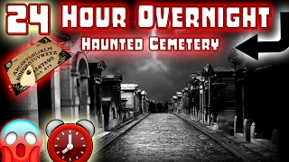 (GONE WRONG) 24 HOUR OVERNIGHT CHALLENGE in HAUNTED CEMETERY // OUIJA BOARD CHALLENGE GONE WRONG! ⏰