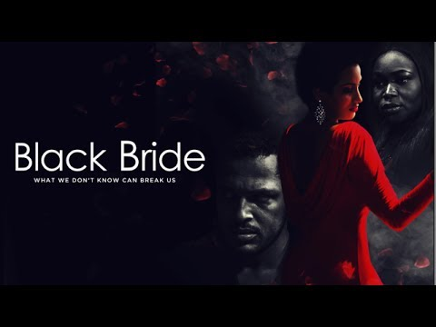 Black bride - Latest 2017 Nigerian Nollywood Drama Movie (10 min preview)