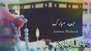 Jumma Mubarak Whatsapp Status I Beautiful naat status I Jumma Mubarak Arabic Status