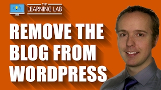 Remove Blog From WordPress In A Few Clicks | WP Learning Lab