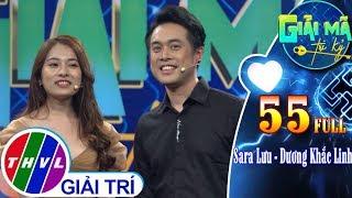 Giải mã tri kỷ - Tập 55: Ca sĩ Sara Lưu - Nhạc sĩ Khắc Linh