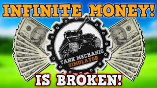 TANK MECHANIC SIMULATOR IS A PERFECTLY BALANCED GAME WITH NO EXPLOITS - We broke the game...