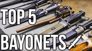 Top 5 Bayonets