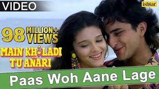 Paas Woh Aane Lage (Main Khiladi Tu Anari) - YouTube
