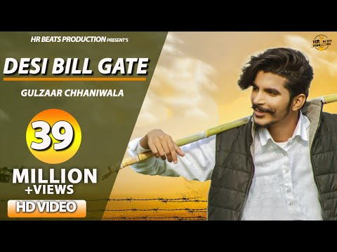 DESI BILL GATE - OFFICIAL | GULZAAR CHHANIWALA | New Haryanvi Songs Haryanavi 2019 | Haryanvi Songs