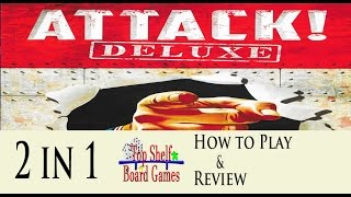 Attack! Deluxe 2 in 1 How to Play and Review