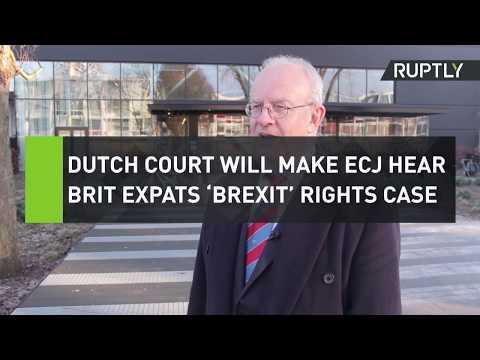 Dutch court will make ECJ hear Brit expats 'Brexit' rights case
