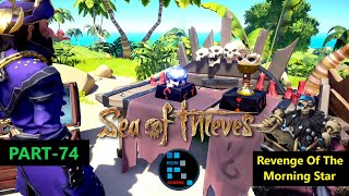 SEA OF THIEVES   REVENGE OF THE MORNINGSTAR TALL TALE #2