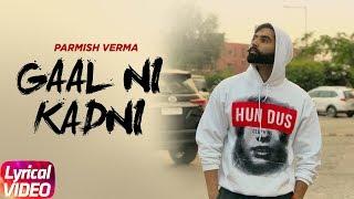 Gambar cover Gaal Ni Kadni   Lyrical Video   Parmish Verma   Desi Crew   Latest Punjabi Song 2017   Speed Records