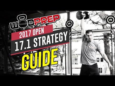 CrossFit Open 17.1 WOD Full Strategy Guide (WODprep Official!)