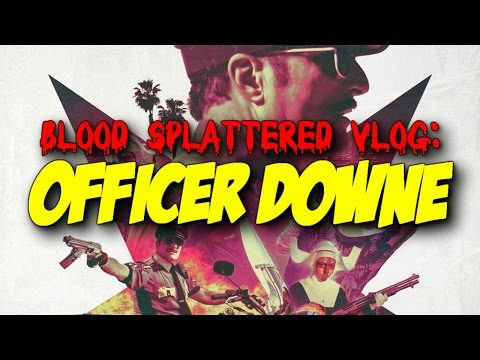 Officer Downe (2016) – Blood Splattered Vlog (Action Movie Review)