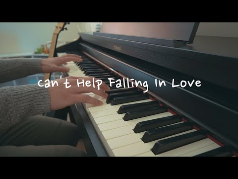 [Piano Cover] 'Can't Help Falling In Love' by Elvis Presley