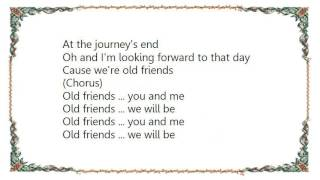 Chris Eaton - Old Friends Lyrics