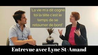 Entrevue inspirante avec              Lyne St-Amand. Amour Universel