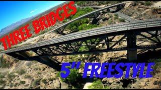 "Three Bridges 5"" Freestyle FPV"