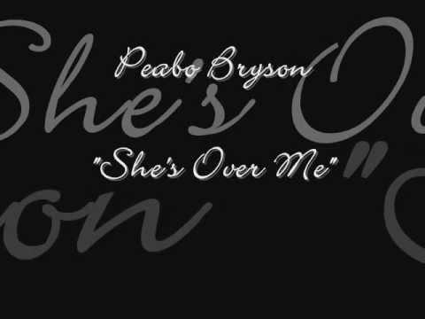 Peabo Bryson - She's Over Me