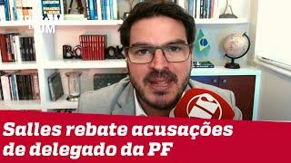 Rodrigo Constantino: Delegado está querendo alguns holofotes