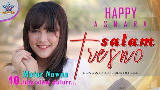 Happy Asmara - Salam Tresno (Tresno ra bakal ilyang) [OFFICIAL]