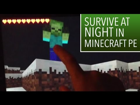 Minecraft PE: 4: How to survive at night