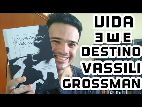 #34-L - Vida e Destino, de Vassili Grossman