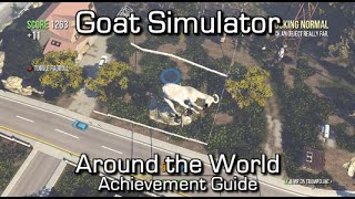 Goat Simulator - Around the World on 5 Trampolines Achievement/Trophy Guide