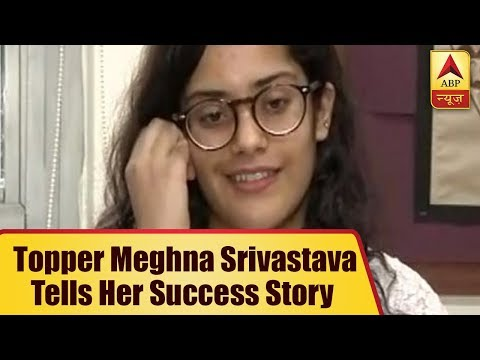 CBSE CLass 12 Topper Meghna Srivastava Tells Her Success Story To ABP News