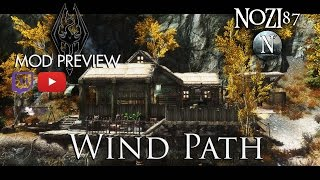 Skyrim Mod Preview: Wind Path by Aukmat