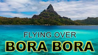 Stunning Bora Bora by Drone in Beautiful 4K