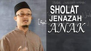 Serial Kajian Anak (45): Shalat Jenazah Untuk Anak - Ustadz Aris Munandar