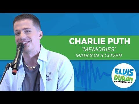 "Charlie Puth - ""Memories"" Maroon 5 Cover | Elvis Duran Live"