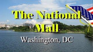 The  National Mall -   Washington DC