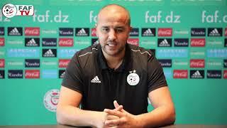 Madjid Bougherra explique l'objectif du stage de Doha pour les A'