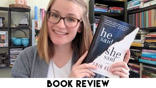 ARC Book Review - He Said/She Said by Erin Kelly