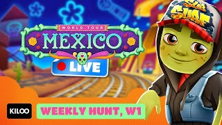 🔴 Subway Surfers Live in Mexico - Completing the Weekly Hunt, W1