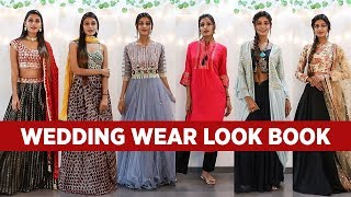 Latest Indian Wedding Lookbook 2020 - What To Wear For Indian Wedding