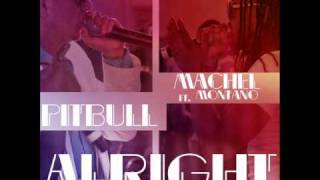 Pitbull - Alright ft. Machel Montano [Official Audio]