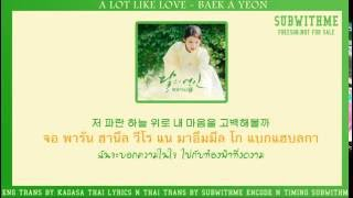 [KARAOKE/THAISUB] A Lot Like Love - Baek AYeon Ost.Moon Lovers/Scarlet Heart Ryeo (Part7) #SUBWITHME