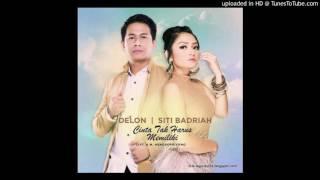 Gambar cover Delon feat Siti Badriah - Cinta Tak Harus Memiliki