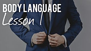 Body Language Lesson 1 by the Body Language Expert