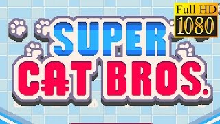 Super Cat Bros Game Review 1080P Official Fdg Action 2016