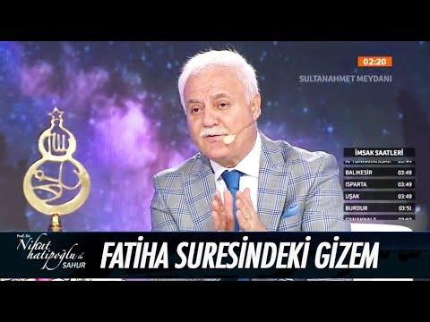 Fatiha Suresi'ndeki gizem - Nihat Hatipoğlu ile Sahur 27 Mayıs 2017