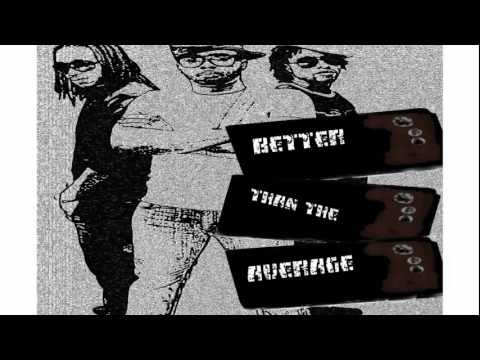 New 645 - Better Than The Average OFFICIAL LYRIC VIDEO [2013 Trinidad Release]