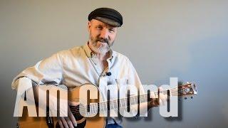 Am Chord - Guitar Lesson