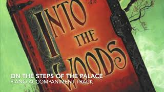 On the Steps of the Palace - Into the Woods - Piano Accompaniment/Rehearsal Track