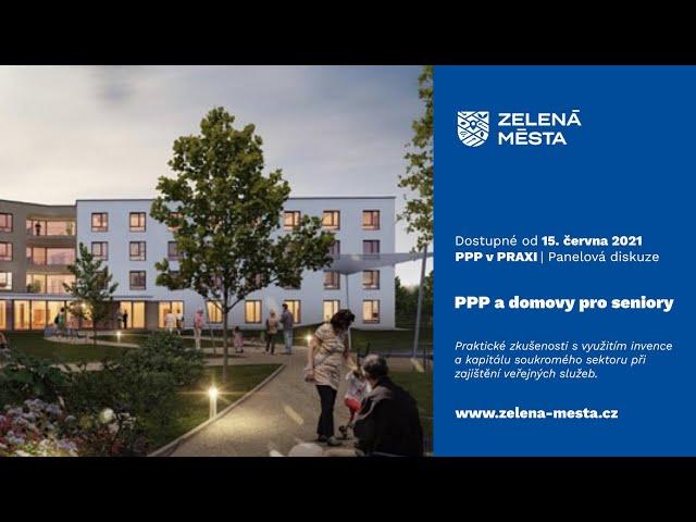 PPP v praxi: PPP a domovy pro seniory